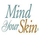 Mind Your Skin Cosmetic Procedures